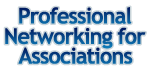 Professional Networking for Associations